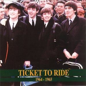 Ticket To Ride : 1964 - 1965 (ArtifactsII)