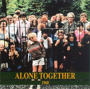 Alone Together: 1968 (ArtifactsII)