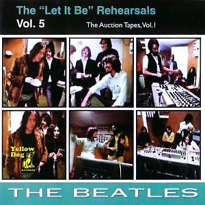 The Let It Be Rehearsals, Vol.5 - The Auction Tapes, Vol.1