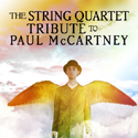 The String Quartet Tribute To Paul McCartney